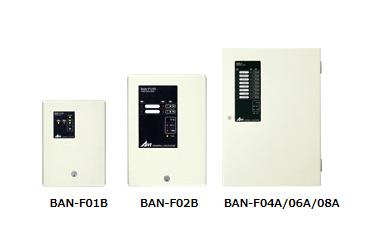 BAN-F01B/BAN-F02B BAN-F04A/BAN-F06A/BAN-F08A